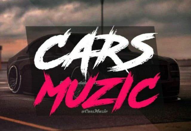 Cars Muzic 🔥