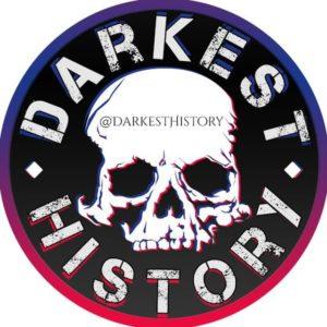 DARKEST HISTORY