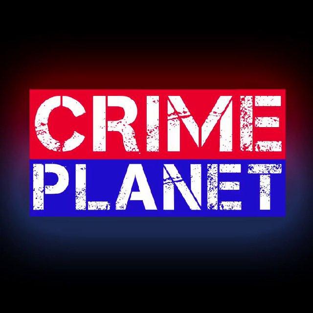 Телеграм канал — Crime Planet | Криминальные новости